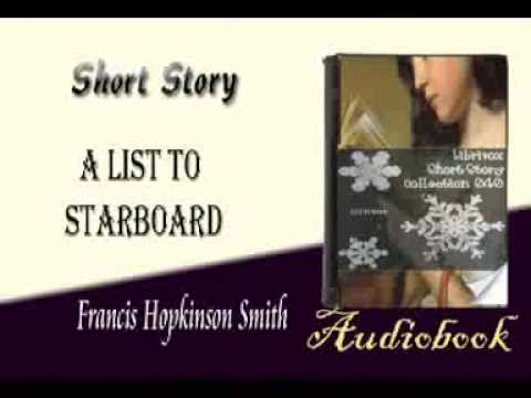 A List to Starboard Francis Hopkinson Smith audiobook