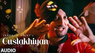 Gustakhiyan: Inderjit Nikku Ft. Kuwar Virk (Full Audio Song) | Matt Sheron Wala | T Series