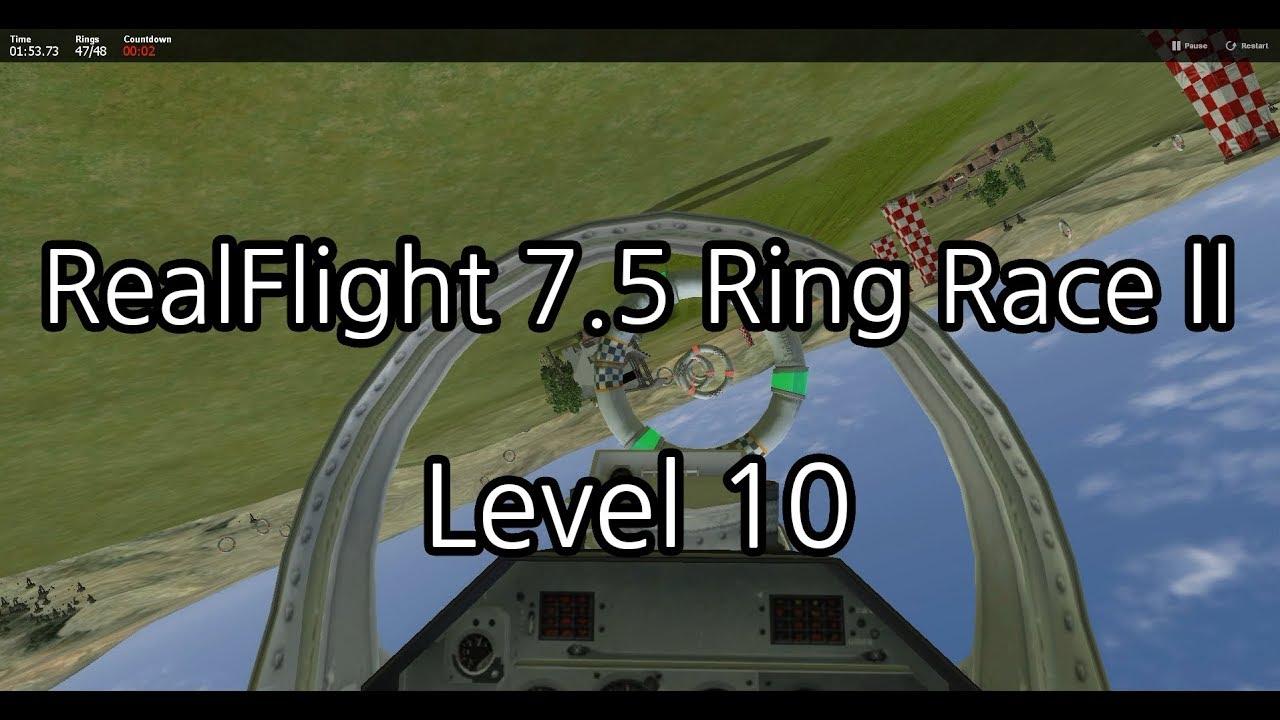 [RealFlight] RealFlight 7.5 RingRace ll Level 10