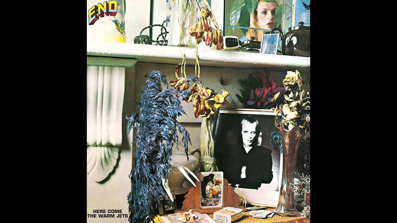 Brian Eno Here Come The Warm Jets Youtube