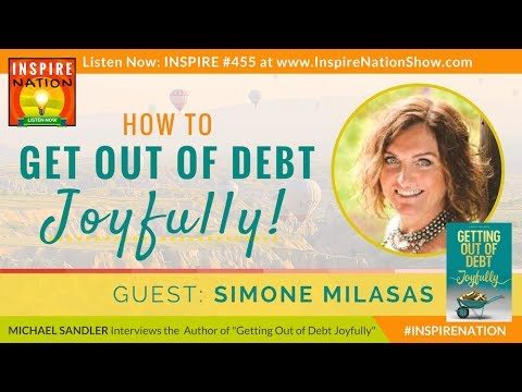 🌟 SIMONE MILASAS: Get out of Debt Joyfully! & Create Prosper