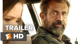 Blood Father Trailer 1 2016 - Mel Gibson Movie