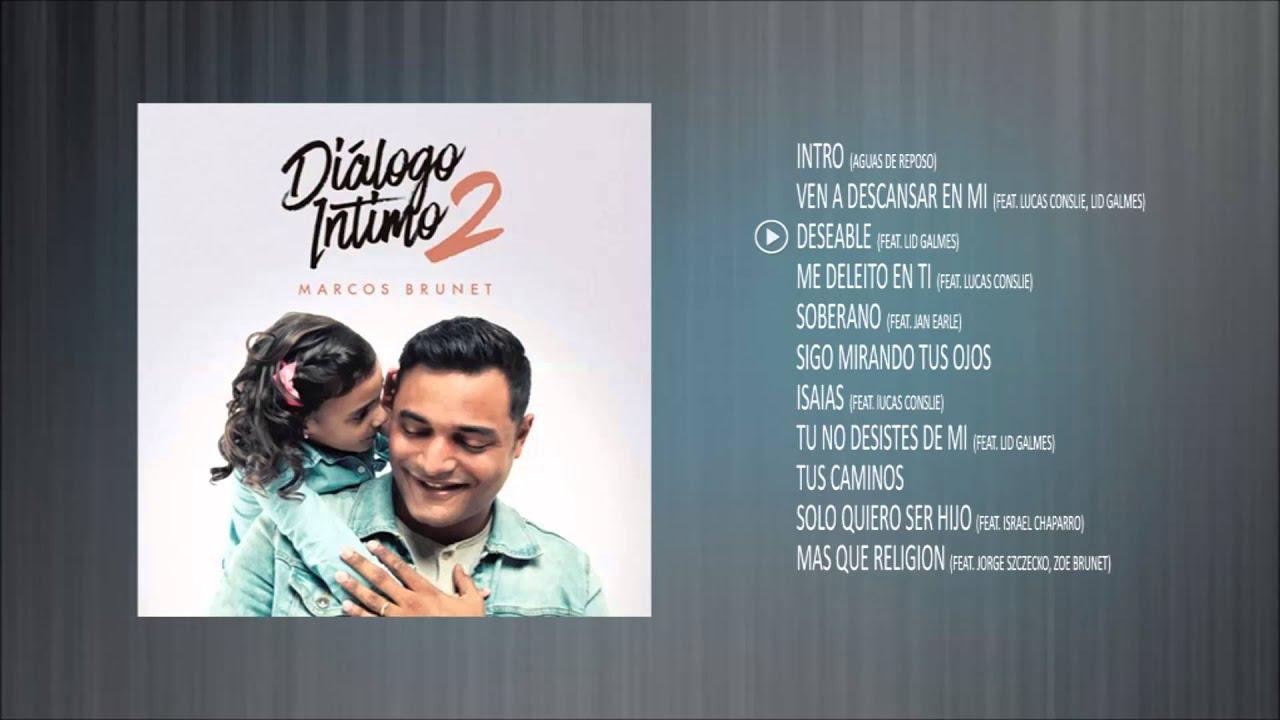 Diálogo Intimo 2 - Marcos Brunet - Album Completo - YouTube