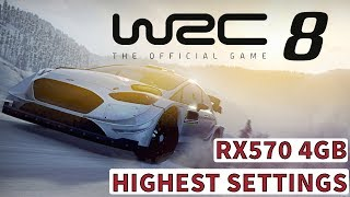 WRC 8 FIA World Rally Championship - RX570 4GB - Benchmark - MAXED OUT - 1080p 60FPS