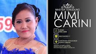 Tembang Tarling Cirebonan (Full Nonstop) Mimi Carini Live Waruduwur Mundu Cirebon [10-10-2018]