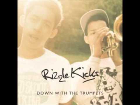 Rizzle Kicks- Down With the Trumpets Lyrics