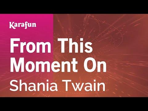Karaoke From This Moment On - Shania Twain *