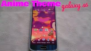 Samsung Galaxy S6/S6 Edge Anime Theme