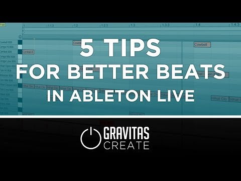 5 Tips For Better Beats in Ableton Live (Tutorial)