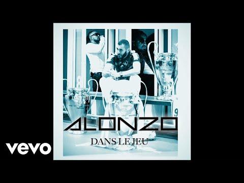 Alonzo - Dans le jeu (Audio)