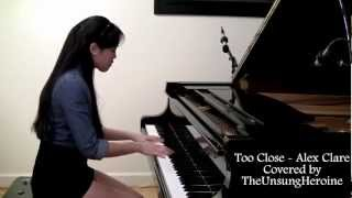 Too Close - Alex Clare (Piano Cover)