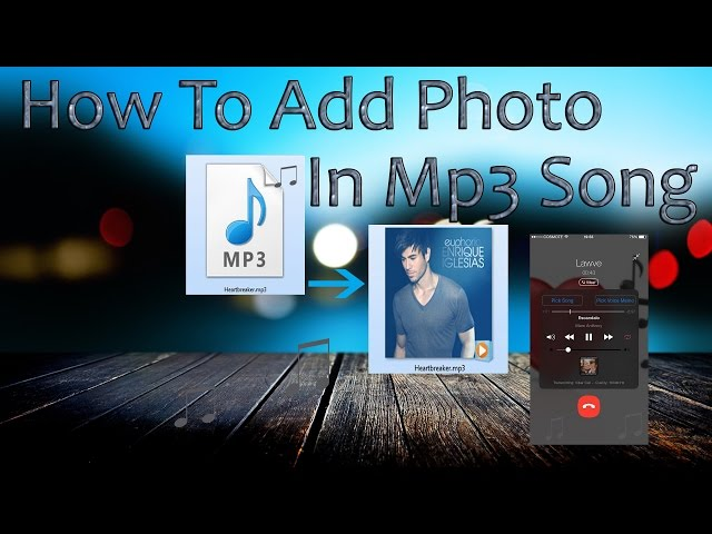 How To Add Photo In Mp3 Song/Music/Album  ..2016... Hindi