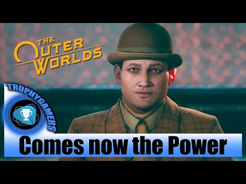 The Outer Worlds - Remove Reed From Edgewater - Comes Now The Power - Walkthrough