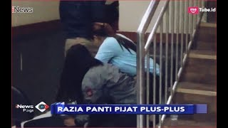 Download Video Razia Panti Pijat Plus-plus di Surabaya, 48 Terapis Diringkus Polisi - iNews Pagi 20/01 MP3 3GP MP4
