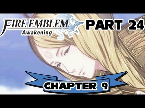 "Fire Emblem: Awakening - Part 24:  Chapter 9 ""Emmeryn"""