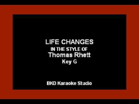 Life Changes (In the Style of Thomas Rhett) Karaoke with Lyrics