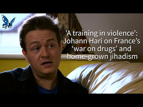 'A training in violence': Johann Hari on France's 'war on drugs' and home-grown jihadism