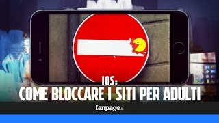 Come bloccare siti per adulti in iPhone, iPad e iPod Touch
