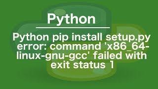 ... sudo apt-get install python-devsudo python3-devpyt...