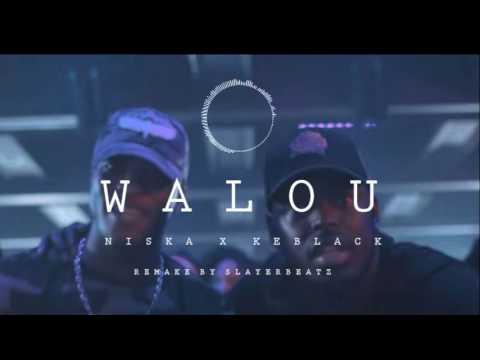 [Free] KeBlack Ft. Niska - Walou    Instrumental Reprod By Slayer Beatz