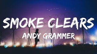 Andy Grammer - Smoke Clears (Lyrics / Lyrics Video)