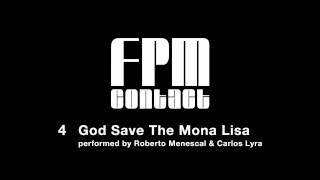 "Fantastic Plastic Machine (FPM) / God Save The Mona Lisa (2001""contact"")"