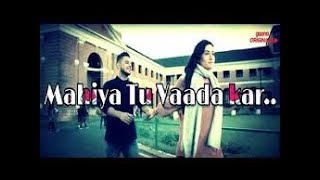 Mahiya tu wada kar| Female cover version| WhatsApp status| By our Perception