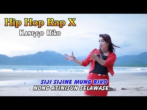 KANGGO RIKO ~ Hip Hop Dangdut Rap X
