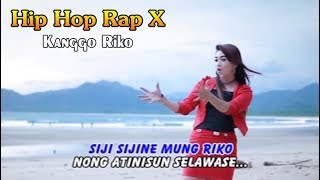 Video Kanggo Riko ~ Hip Hop Dangdut Rap X download MP3, 3GP, MP4, WEBM, AVI, FLV September 2018