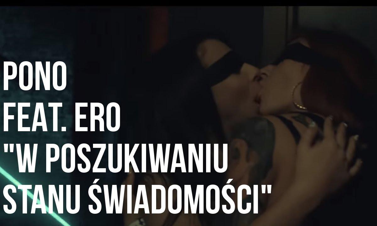 ★ Pono - W poszukiwaniu stanu świadomości feat. Ero, DJ DEF prod. Szczur