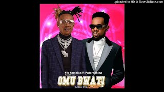 Fik Fameica ft Patoranking - Omu Bwati Official Audio.mp3