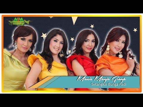 Manis Manja Group - Setangkai Bunga Padi [OFFICIAL]