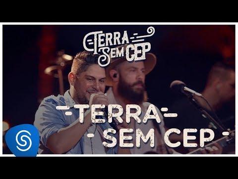 Jorge & Mateus - Terra Sem CEP [Terra Sem CEP] (V�deo Oficial)
