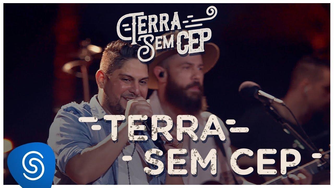 Jorge & Mateus - Terra Sem CEP [Terra Sem CEP] (Vídeo Oficial) #1