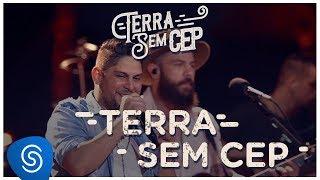 Baixar Jorge & Mateus - Terra Sem CEP [Terra Sem CEP] (Vídeo Oficial)