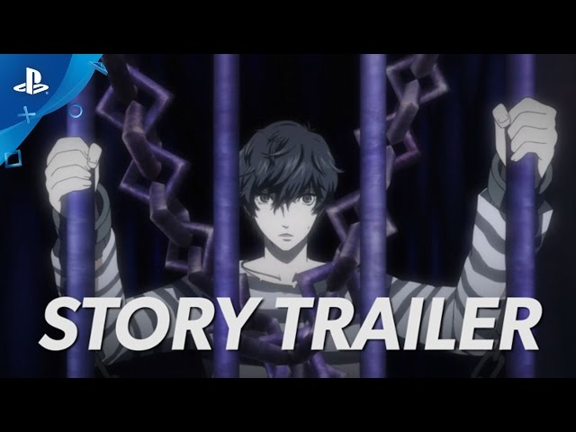 Persona 5 - PlayStation Experience 2016: Story Trailer | PS4