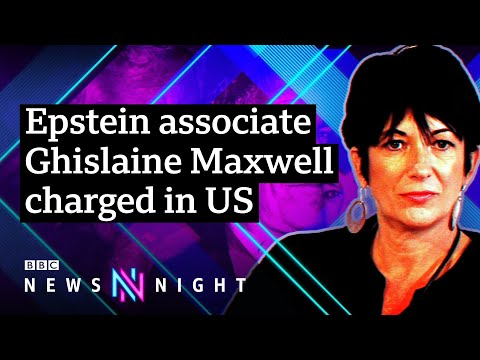 Jeffrey Epsteins ex-girlfriend Ghislaine Maxwell arrested and charged by FBI - BBC Newsnight