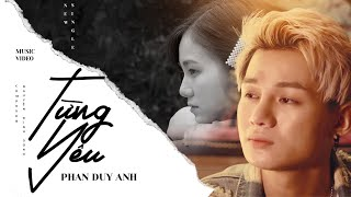 PHAN DUY ANH  [OFFICIAL MUSIC VIDEO]