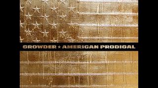 Crowder- Run Devil Run lyrics