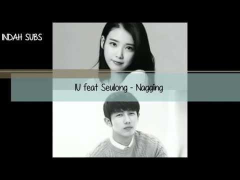 IU feat Seulong - Nagging [INDO SUB]