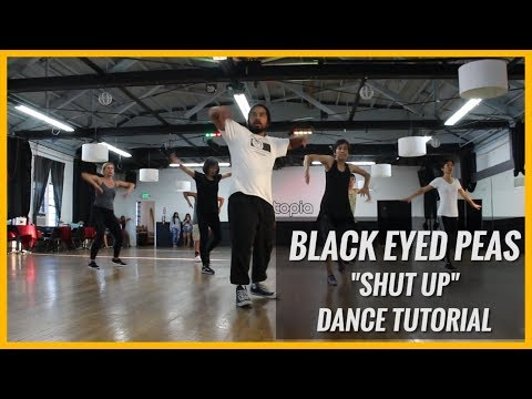 "Black Eyed Peas - ""Shut Up"" Dance Tutorial 