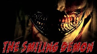 &quotThe Smiling Demon&quot  A CreepyPasta Story (NSFW)
