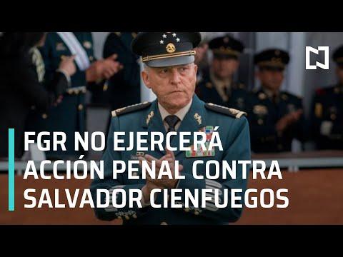 FGR no ejercerá acción penal contra Salvador Cienfuegos - Las Noticias