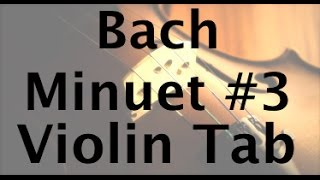 How to Play Bach Minuet 3 on the Violin