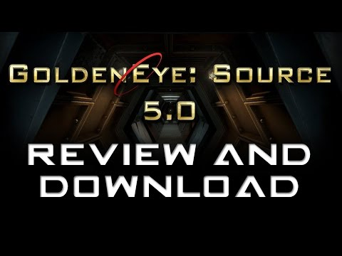 GoldenEye: Source 5.0 - Download and Gameplay!