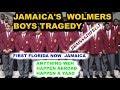 JAMAICA'S WOLMERS BOYS HIGH SCHOOL TRAGEDY