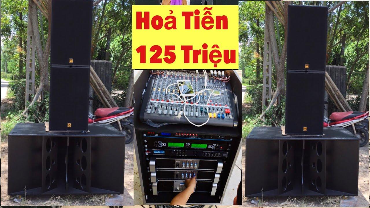 Dàn âm thanh sân khấu ngoài trời - Loa Hoả Tiễn Đồng Bộ 125 Triệu Về Huế. LH 0799020899