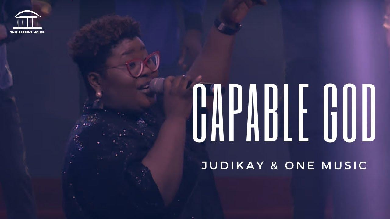 Judikay One Music Capable God Youtube