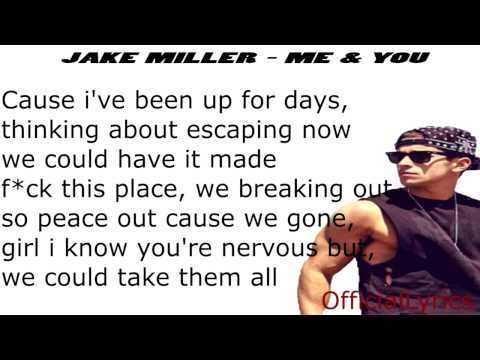Jake Miller - Me & You Acoustic - Lyrics 2014