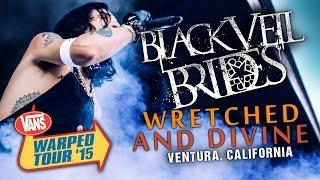 "Black Veil Brides - ""Wretched and Divine"" LIVE! Vans Warped Tour 2015"